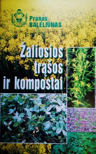 """Knygelė """"Žaliosios trąšos ir kompostai"""", 42 psl."""